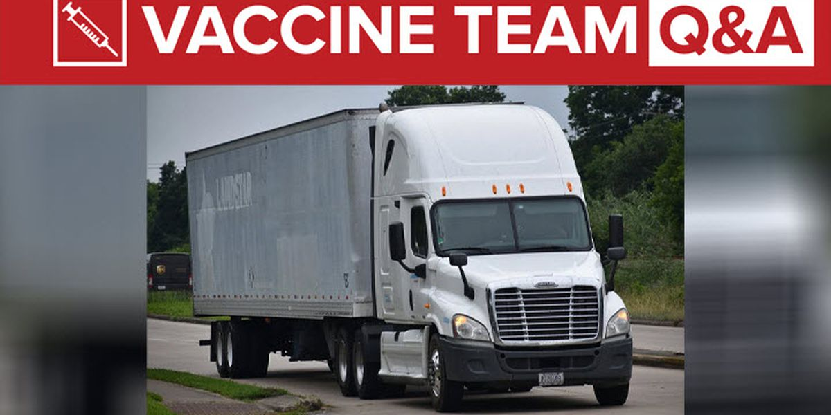 VACCINE TEAM: Do truck drivers now qualify for the vaccine?
