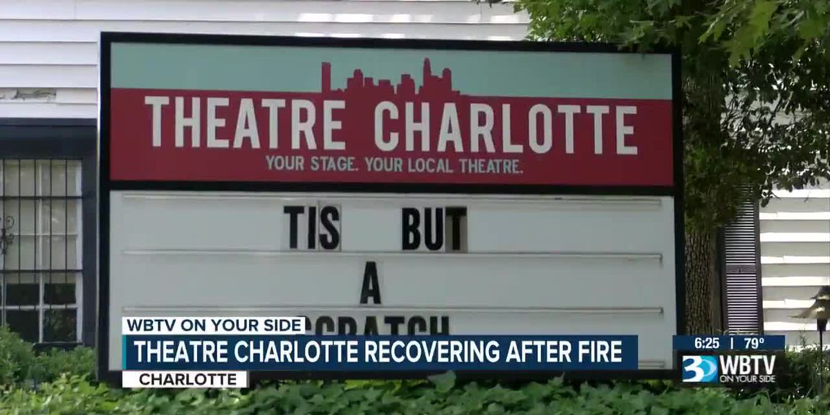 Theatre Charlotte recovering after fire