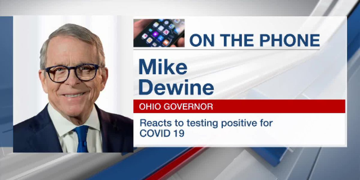 Ohio Gov. Mike DeWine reacts to testing positive for COVID-19