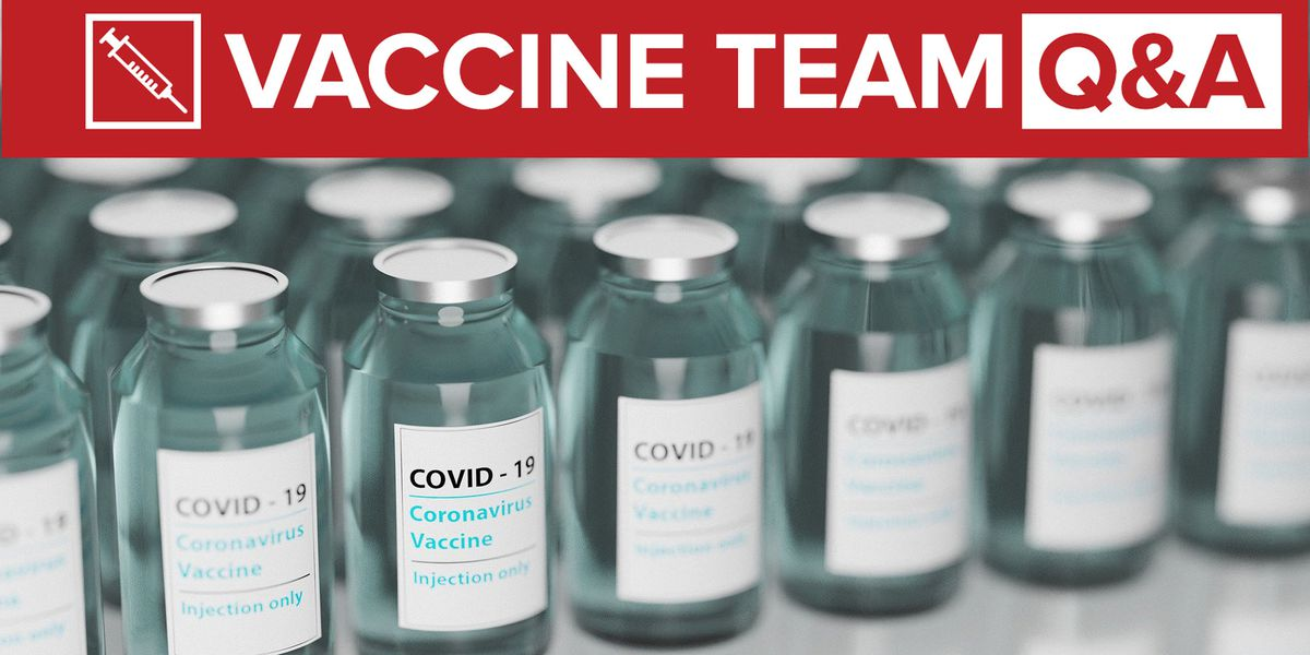 VACCINE TEAM: Should you cancel second vaccine appointment if you contract COVID-19 after first dose?