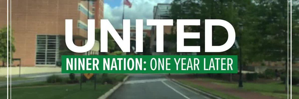 United: Niner Nation - One Year Later: Reflecting on a year of healing