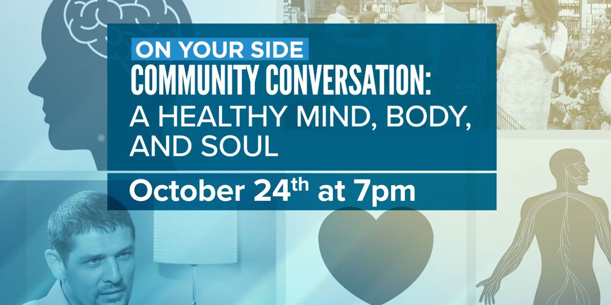 Community Conversation: A Healthy Mind, Body, and Soul