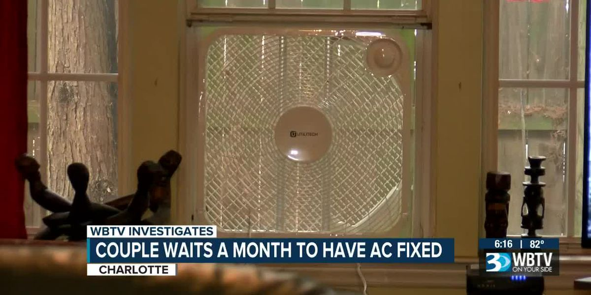 Couple waits a month to have AC fixed