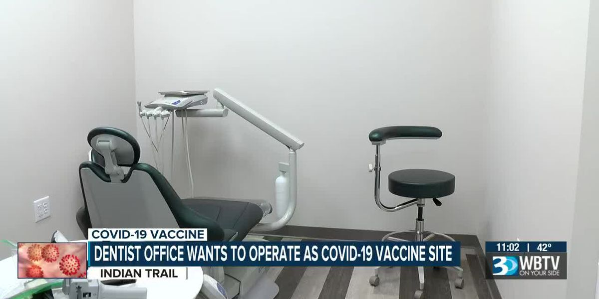 Indian Trail family working to turn dental practice into COVID-19 vaccine, testing site