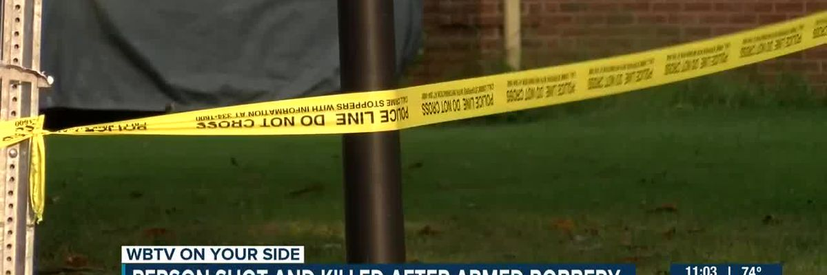 Person shot and killed after armed robbery