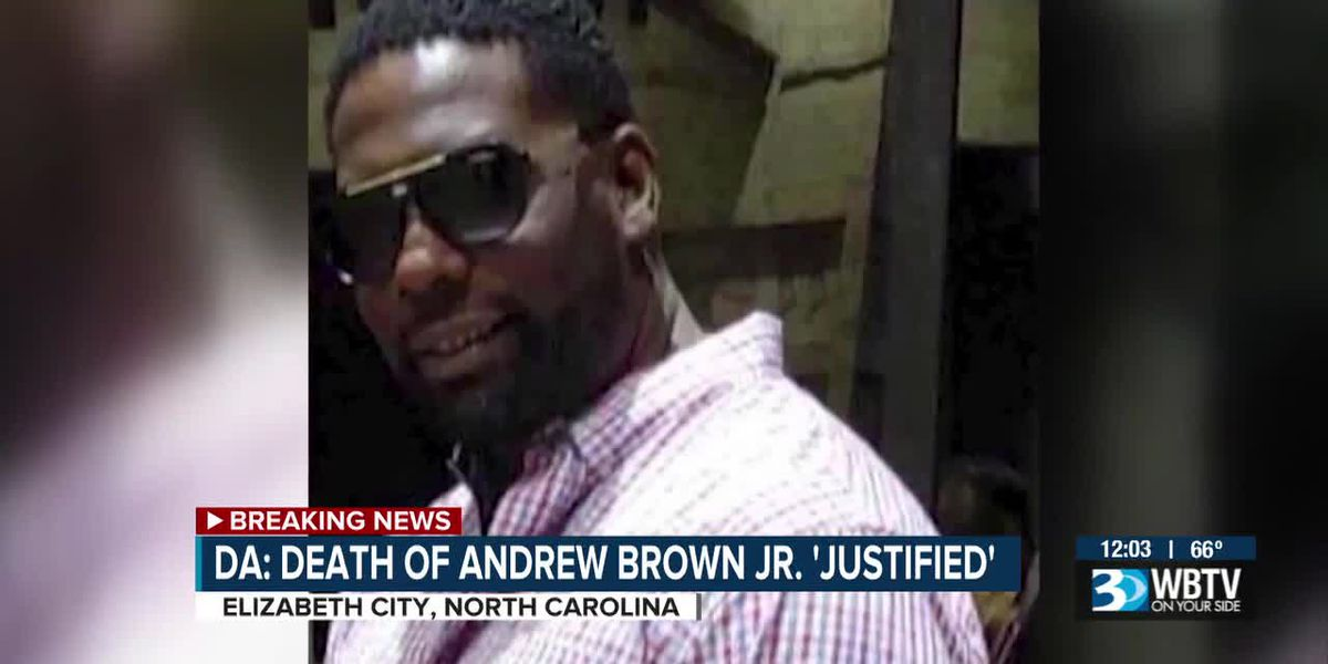 DA: Death of Andrew Brown Jr 'justified'