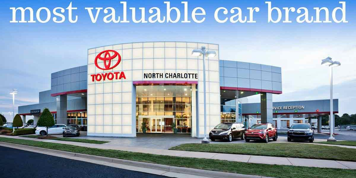 Toyota Is Still The Most Valuable Car Brand In The World