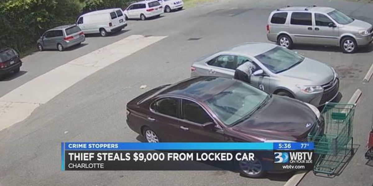 Crime Stoppers: Thief steals $9,000 from locked car