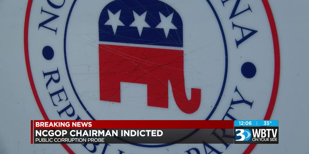 NCGOP Chairman, others indicted in federal corruption probe
