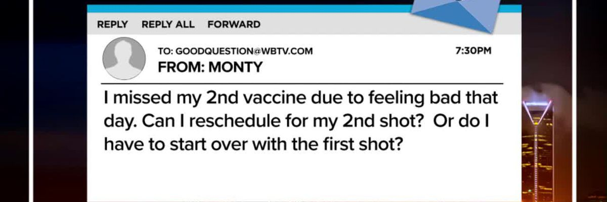 Good Question: What happens if I miss my second COVID vaccine?