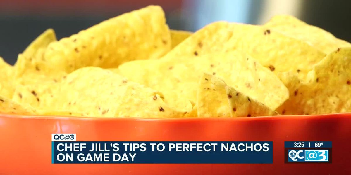 Jill's Tips To Perfect Nachos On Game Day
