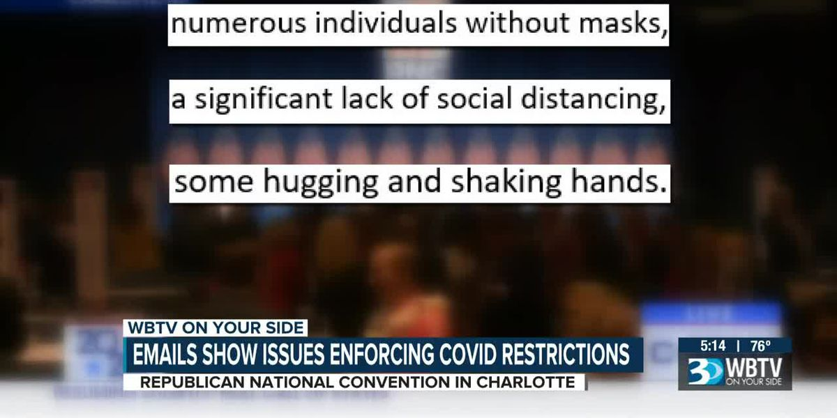 Emails show issues enforcing COVID restrictions at RNC in Charlotte