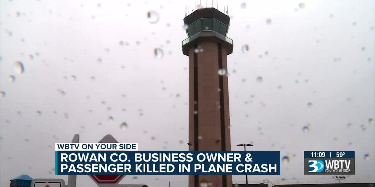 Rowan Co. business owner, 60-year-old passenger identified as victims in fatal plane crash
