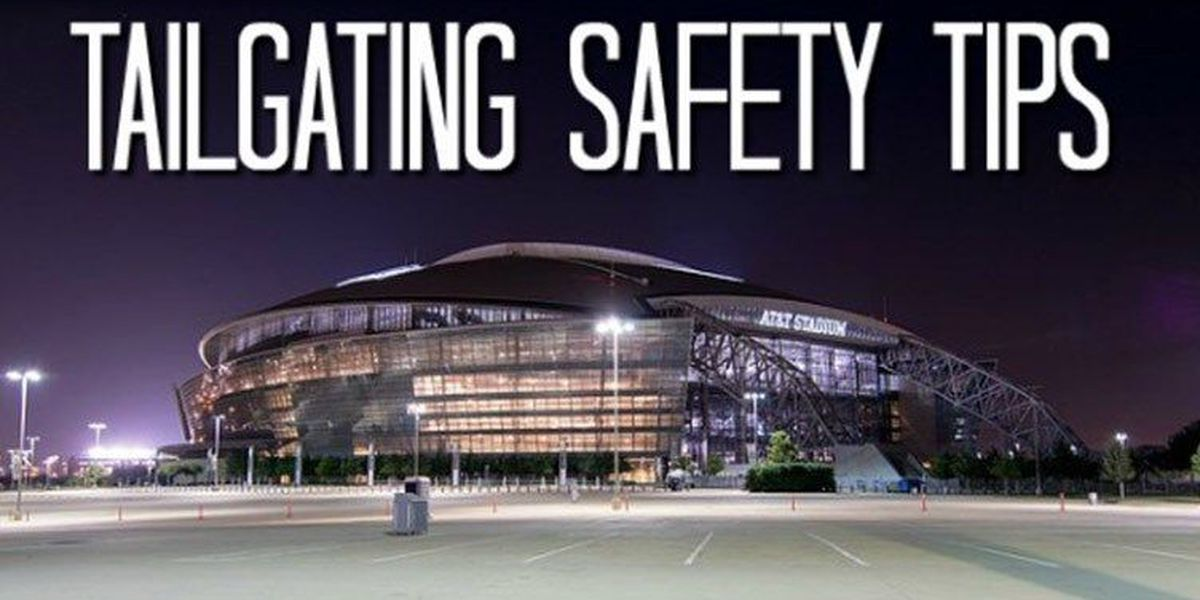 Tailgating safety tips for football season