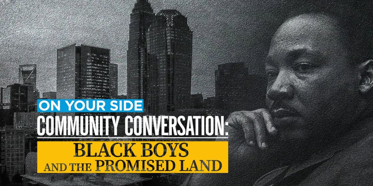 WBTV Community Conversation: Black Boys and the Promised Land