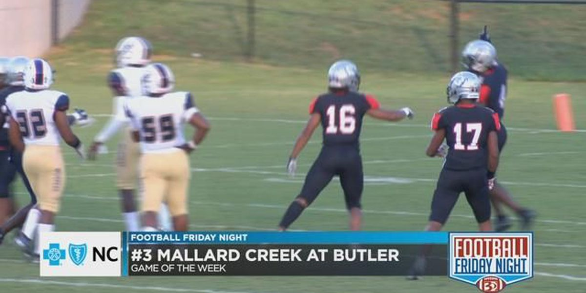 Mallard Creek at Butler- Blue Cross and Blue Shield Game of the Week