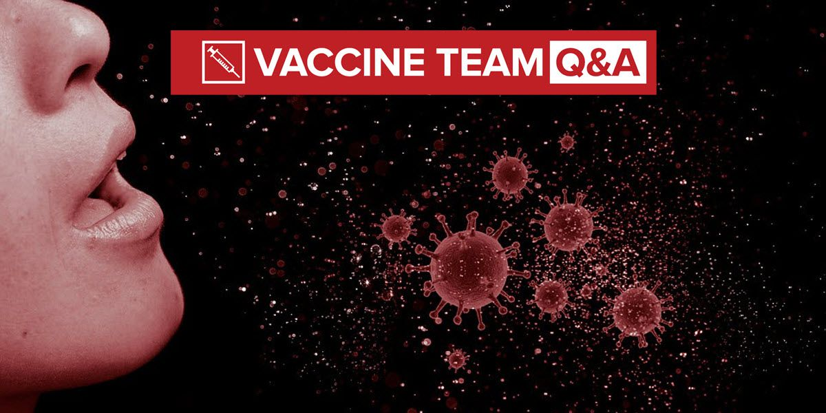 VACCINE TEAM: Can a fully vaccinated person still transmit COVID-19 to an unvaccinated person?