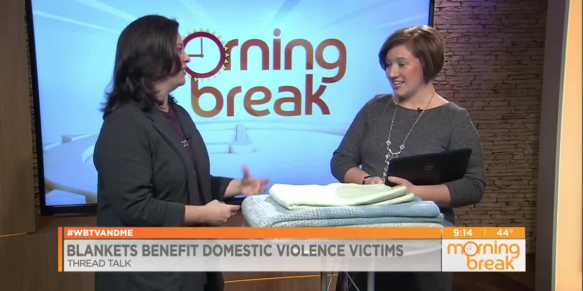 Blankets Benefit Domestic Violence Victims
