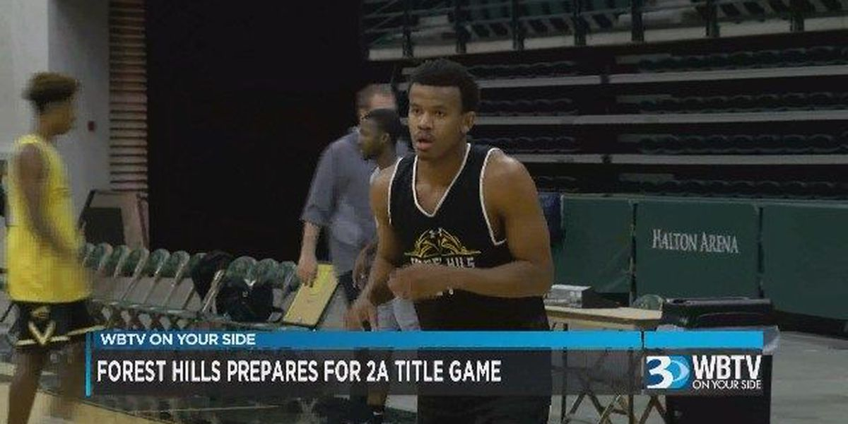 WBTV Sports Overtime: Forest Hills prepares for the 2A basketball state title game