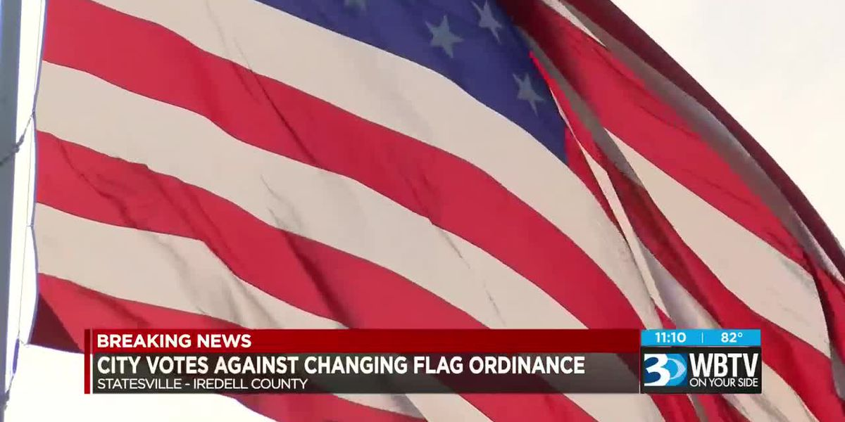 Statesville City Council votes against change to flag ordinance