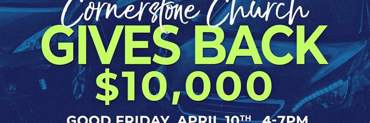 Cornerstone Church holding drive-thru communion, giving out $10,000 in gift cards