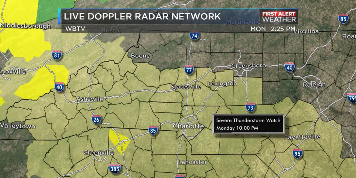 FIRST ALERT: Severe Thunderstorm Watch in effect for entire WBTV viewing area