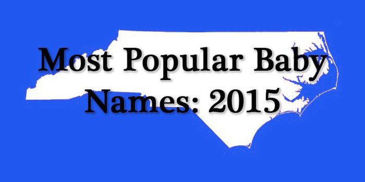 SLIDESHOW: Top baby names in NC for 2015