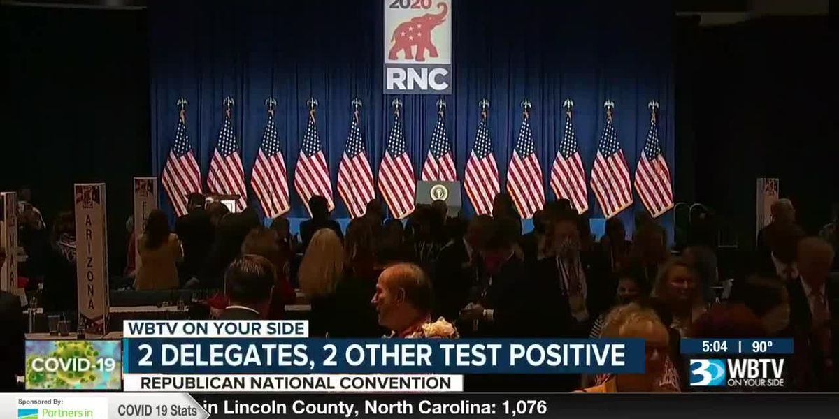 Two delegates, two others test positive for coronavirus at RNC